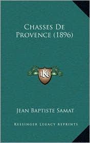 Chasses De Provence (1896) - Jean Baptiste Samat