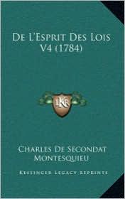 de L'Esprit Des Lois V4 (1784) - Charles De Secondat Montesquieu