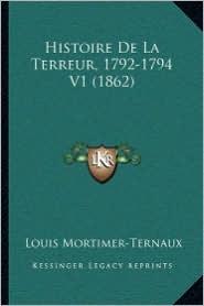 Histoire de La Terreur, 1792-1794 V1 (1862)