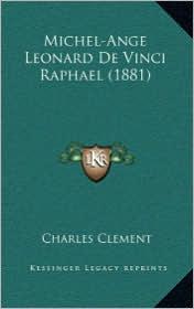 Michel-Ange Leonard de Vinci Raphael (1881)