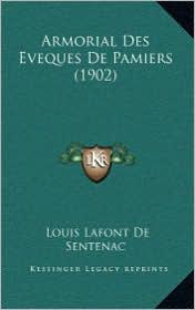 Armorial Des Eveques De Pamiers (1902) - Louis Lafont De Sentenac