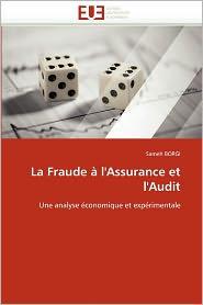 La Fraude L'Assurance Et L'Audit - Sameh Borgi