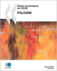 tudes conomiques de l'OCDE: Pologne 2010 - OECD Publishing