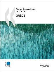 tudes conomiques de l'OCDE: Gr ce 2009 - OECD Publishing