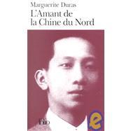 L'Amant De LA Chine Du Nord - Duras, Marguerite