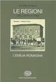 Storia d'Italia. Le regioni dall'Unità ad oggi. Vol. 13: L'Emilia Romagna.