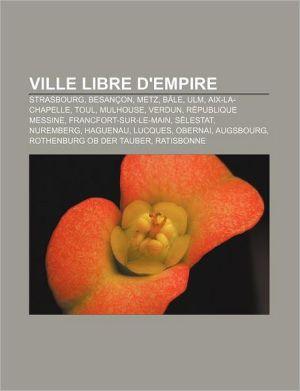 Ville Libre D'Empire