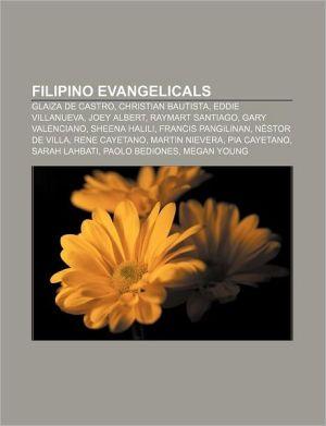 Filipino evangelicals: Glaiza de Castro, Christian Bautista, Eddie Villanueva, Joey Albert, Raymart Santiago, Gary Valenciano, Sheena Halili
