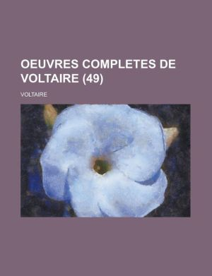 Oeuvres Completes de Voltaire (49)
