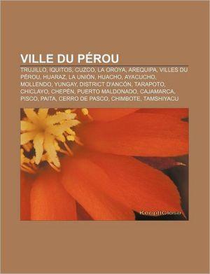 Ville Du P Rou - Source Wikipedia, Livres Groupe (Editor)
