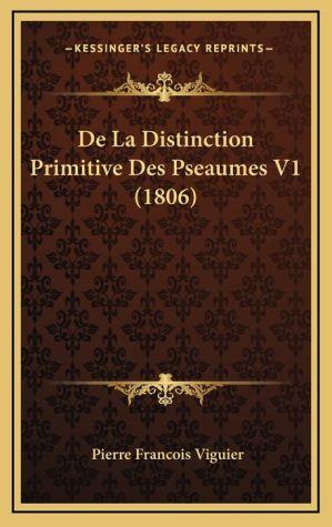de La Distinction Primitive Des Pseaumes V1 (1806)