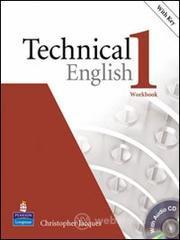Technical english. Workbook. With key. Con CD Audio. Per le Scuole superiori - Bonamy David