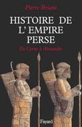 Histoire de l'Empire perse: De Cyrus à Alexandre Pierre Briant Author
