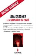 Les Morsures du passé - Lisa Gardner