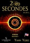 28 secondes. en 2012 - États-Unis (Seconde 5: Révélons nos intuitions) - Yann Yoro