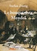 Le bouquiniste Mendel - Stefan Zweig
