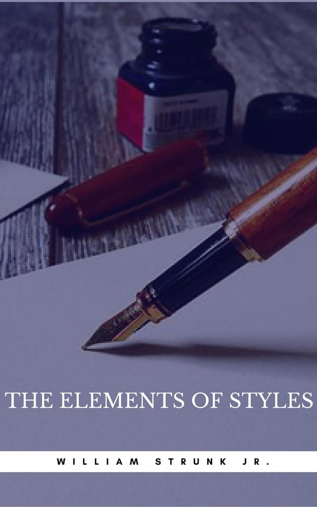 The Elements of Style (Book Center) William Strunk Jr. Author