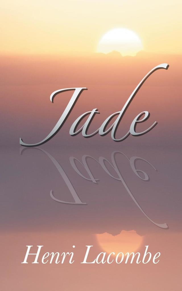 Jade als eBook von Henri Lacombe - Books on Demand