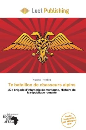 7e bataillon de chasseurs alpins - 27e brigade d'infanterie de montagne, Histoire de la république romaine - Trev, Nuadha (Hrsg.)
