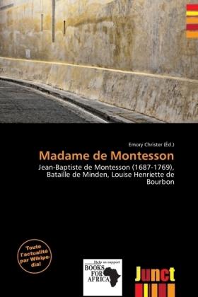 Madame de Montesson - Jean-Baptiste de Montesson (1687-1769), Bataille de Minden, Louise Henriette de Bourbon - Christer, Emory (Hrsg.)