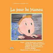École Louis-J. -Robichaud Collectif: La peur de Manou