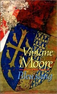 Bleu sang - Viviane Moore