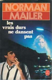Les vrais durs ne dansent pas - Norman Mailer