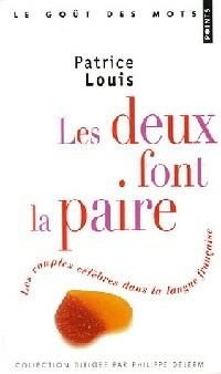 Les deux font la paire - Patrice Louis