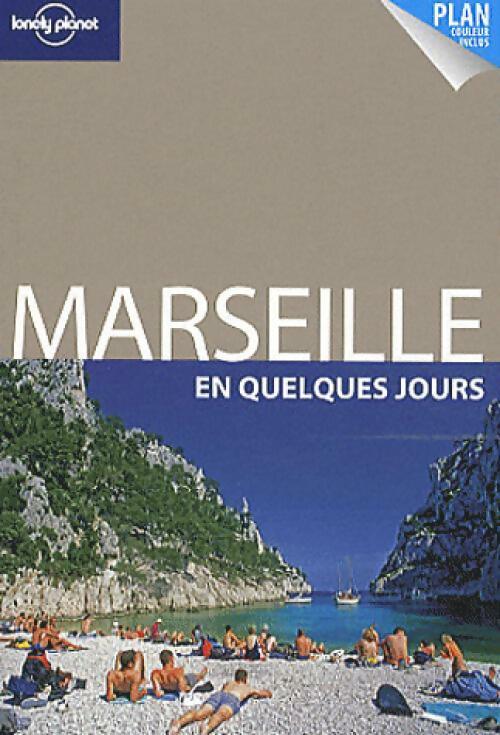 Marseille en quelques jours - Isabelle Ros