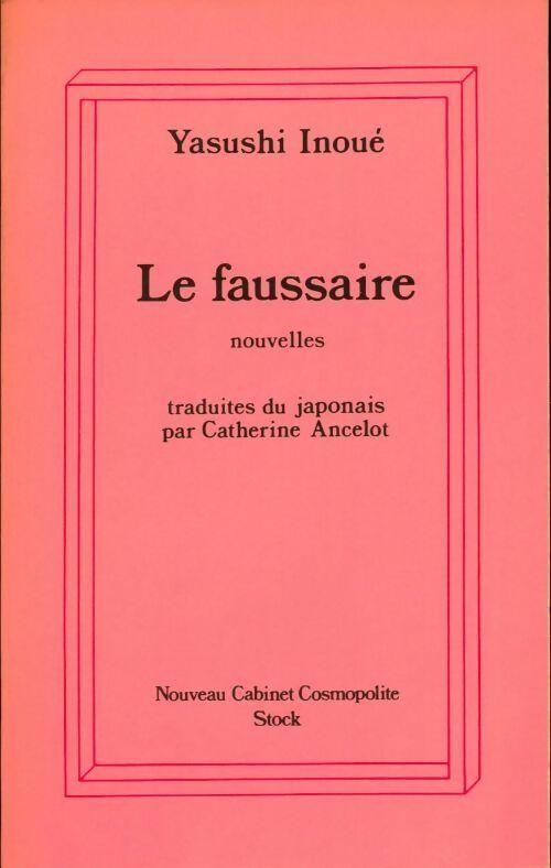 Le faussaire - Yasushi Inoué