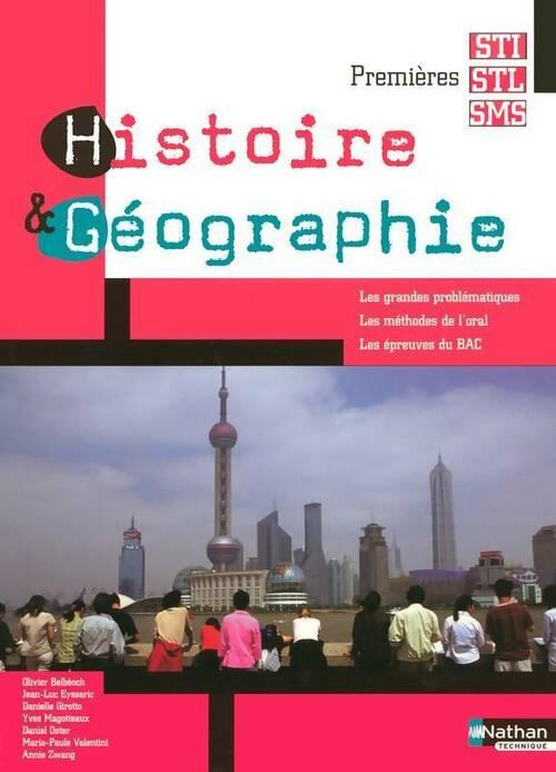 Histoire-géographie Prmeières STI-STL-SMS - Collectif