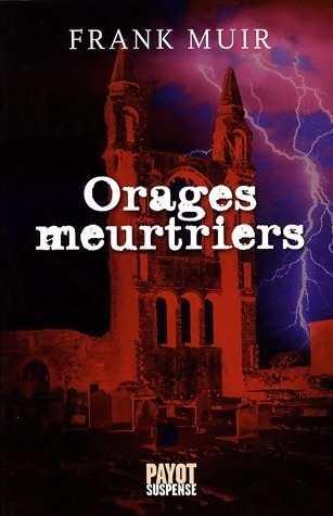 Orages meurtriers - Frank Muir