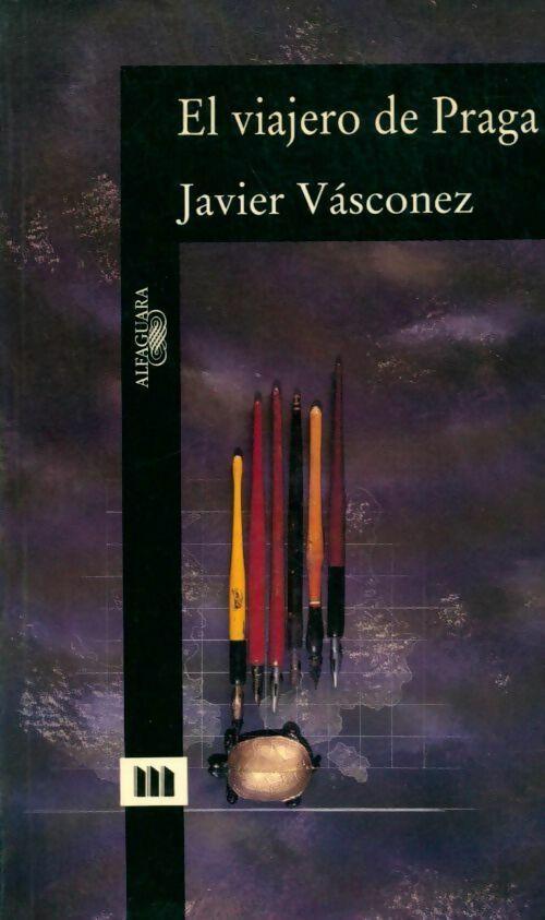 El viajero de Praga - Javier Vasconez