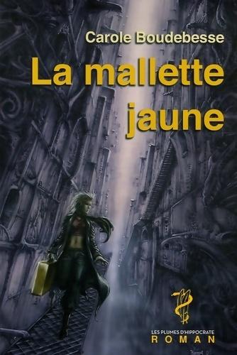 La mallette jaune - Carole Boudebesse