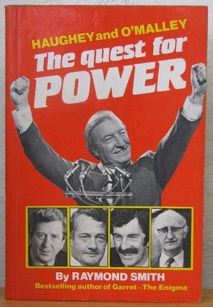 The Quest for Power: Haughey and O'Malley