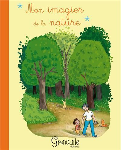 Mon imagier de la nature - Grenouille
