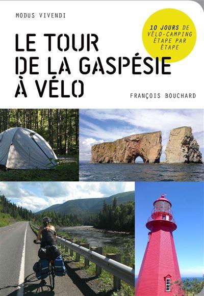 TOUR DE LA GASPESIE A VELO -LE