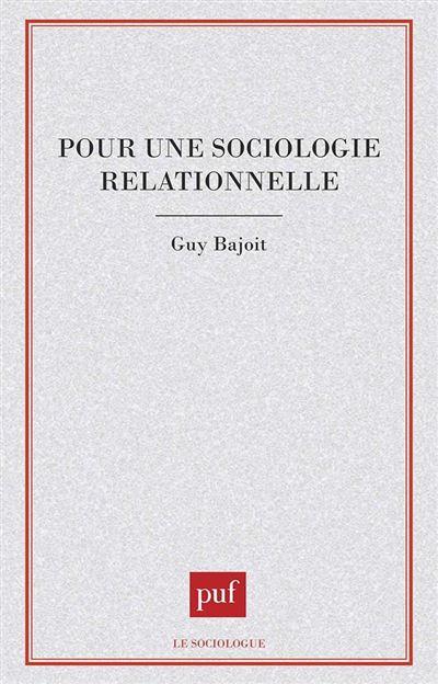 Pour une sociologie relationnelle
