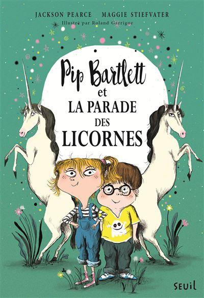 Pip Bartlett et la parade des licornes (2) (Fiction)