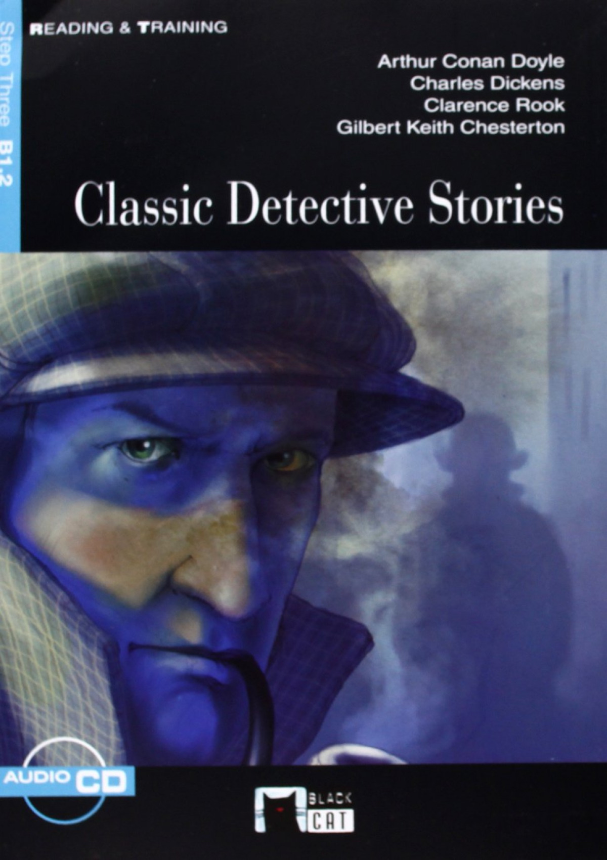 Classic Detective Stories ESO. Material auxiliar - Dickens, Charles                                  Conan Doyle, Arthur                               Rook, Clarence / Keith Chesterton, Gilbert