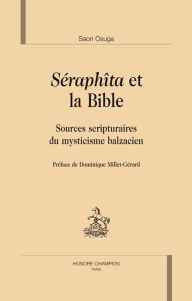 Séraphîta et la Bible ; sources scripturaires du mysticisme balzacien - Osuga, Saori