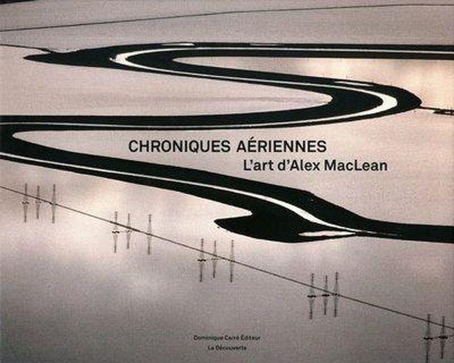 Chroniques aériennes - Mclean, Alex