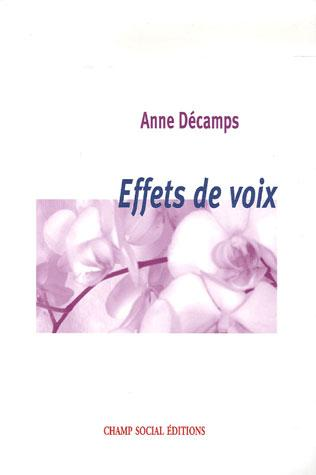 Effets de voix - Decamps, Anne
