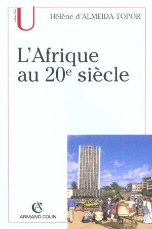 L'Afrique au 20e siècle (Collection U)