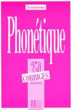 350 phonetique.corrige/exercons-nous                  hac - Abry, Dominique/Chalaron, Marie-laure